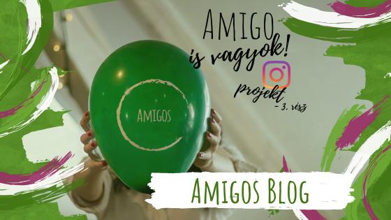 Az Instacsapat projektje: Amigo is vagyok – Harmadik rész