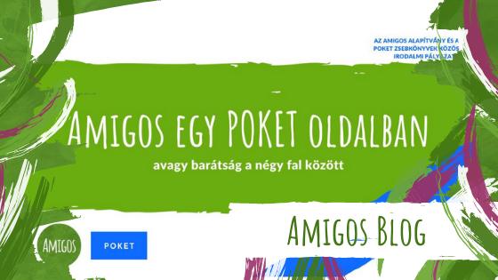 Bemutatjuk az Amigos egy POKET oldalban zsűrijét!
