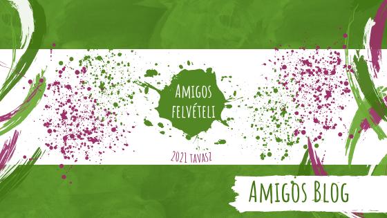 Most már én is Amigo vagyok!-Amigos felvételi 2021