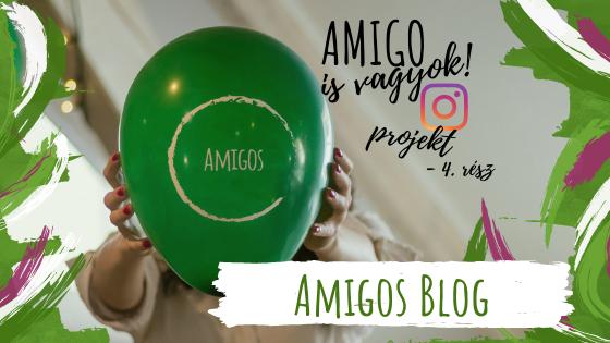 Az Instacsapat projektje: Amigo is vagyok – negyedik rész